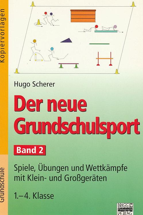 Der neue Grundschulsport Band 2 (H. Scherer)