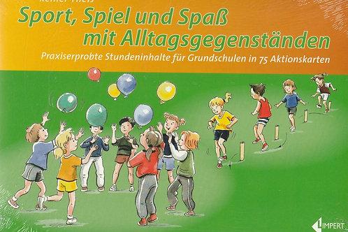 Sport, Spiel und Spass mit Alltagsgegenständen (R. Theis)