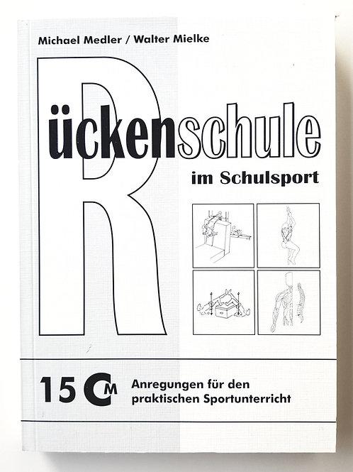 CM 15 Rückenschule im Schulsport (Michael Medler / Walter Mielke)