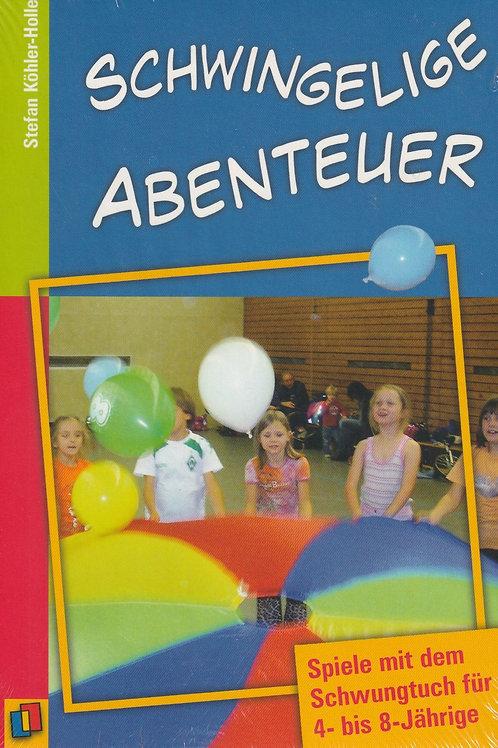 Schwingelige Abenteuer (S. Köhler-Holle)