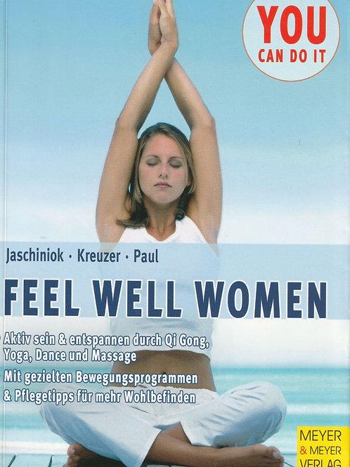 Feel well women (Jaschiok / Kreuzer / Paul)