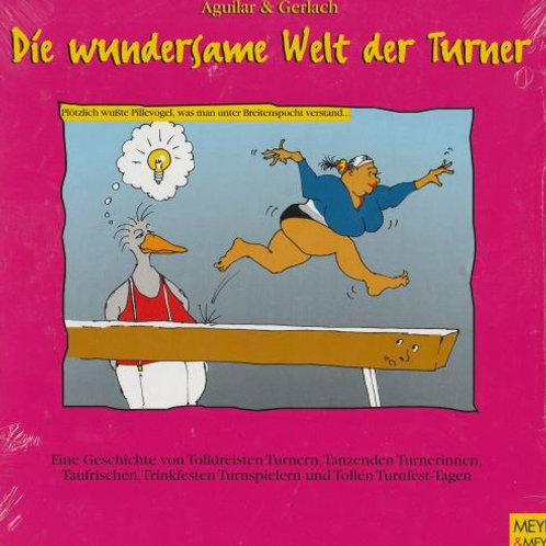 Die wundersame Welt der Turner (Aguilar / Gerlach)