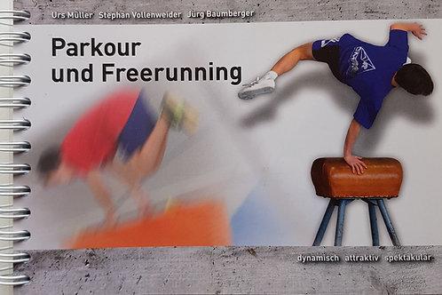 Parkour und Freerunning (Baumberger / Müller)