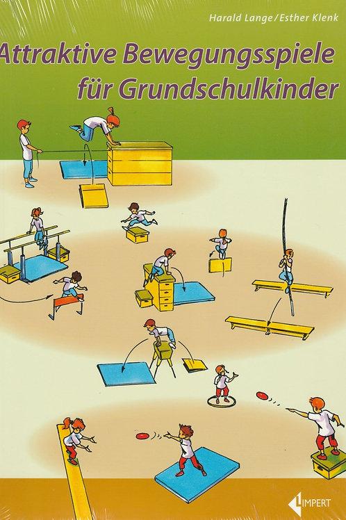 Attraktive Bewegungsspiele für Grundschulkinder (Lange/Klenk)