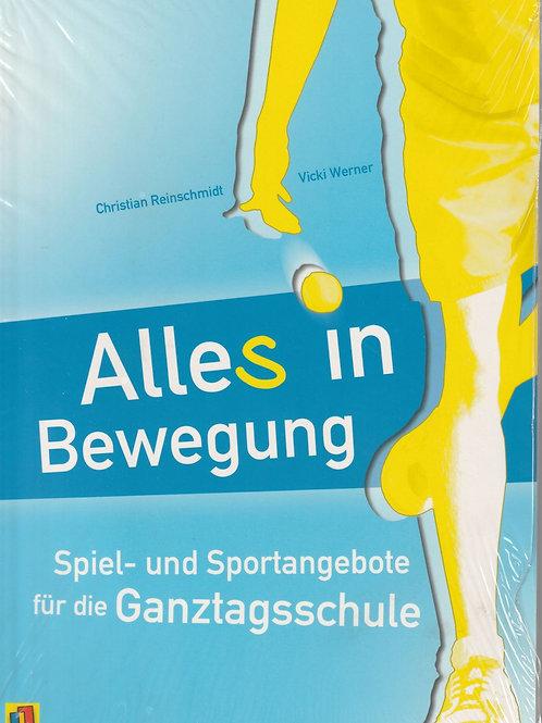 Alles in Bewegung (Ch. Reinschmidt / V. Werner)