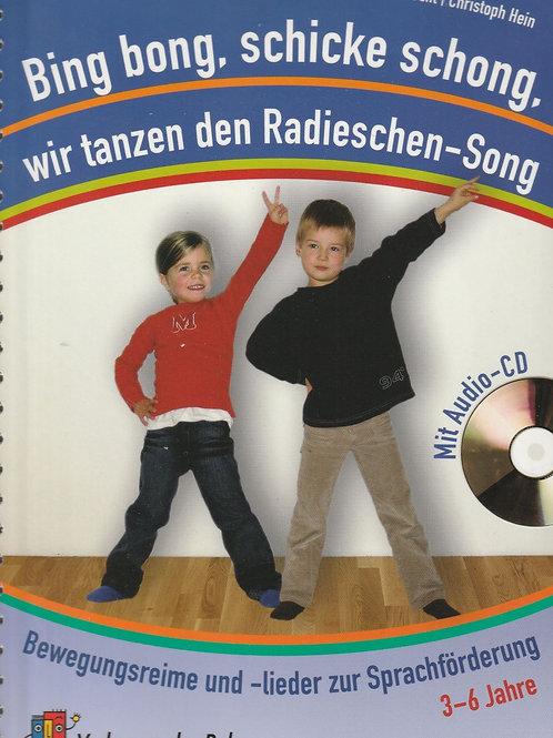 Bing bong, schicke schong, wir tanzen den Radieschen-Song (Weiler/Albrecht/Hein)