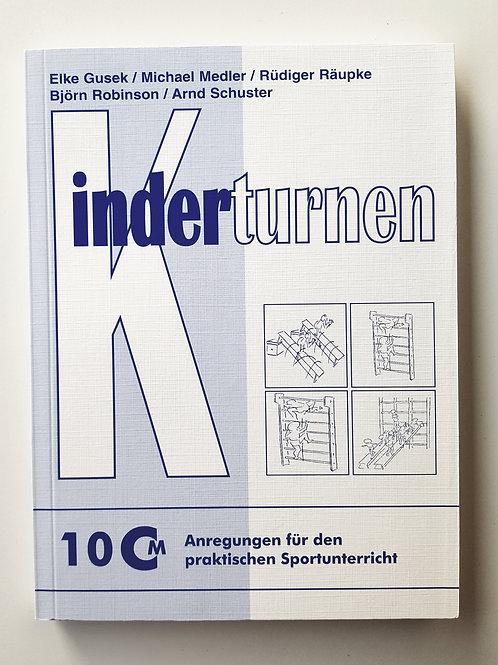 CM 10 Kinderturnen (Gusek / Medler / Räupke / Schuster)