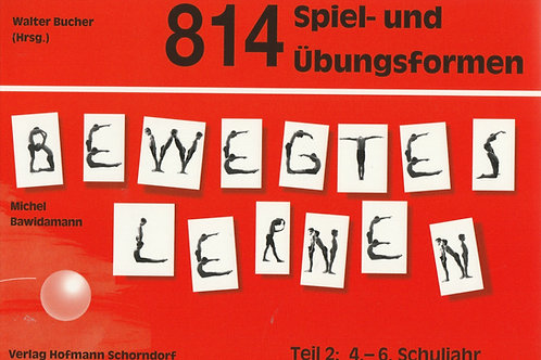 814 Spiel- und Übungsformen Bewegtes Lernen (M. Bawidamann)