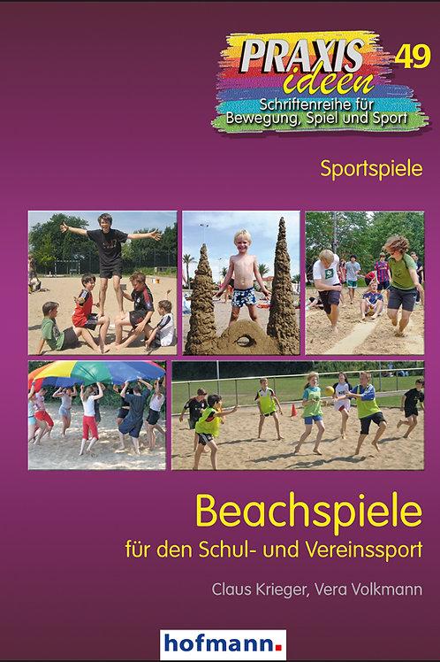 Praxisideen Band 49: Beachspiele (C.Krieger / V. Volkmann)