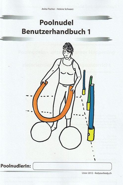Poolnudel - Benutzerhandbuch 1 (A.Fischer / H. Schwarz)