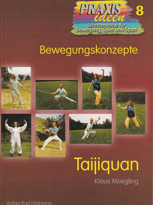 Praxisideen Band 8: Taijiquan (Klaus Moegling)