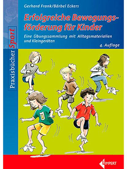 Erfolgreiche Bewegungsförderung für Kinder (Frank/Eckers)