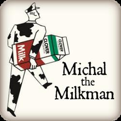Michal the Milkman