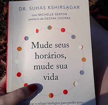"""Livro: """"Mude seus horários, mude sua vida"""" (Dr. Suhas Kshirsagar)"""