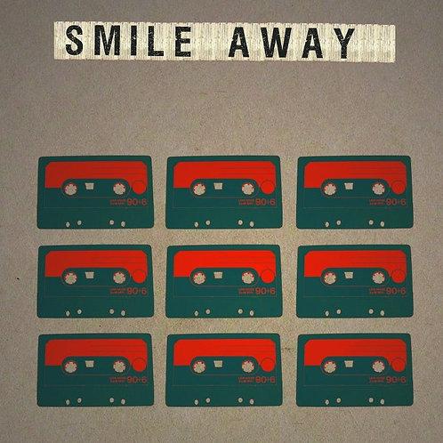 Smile away