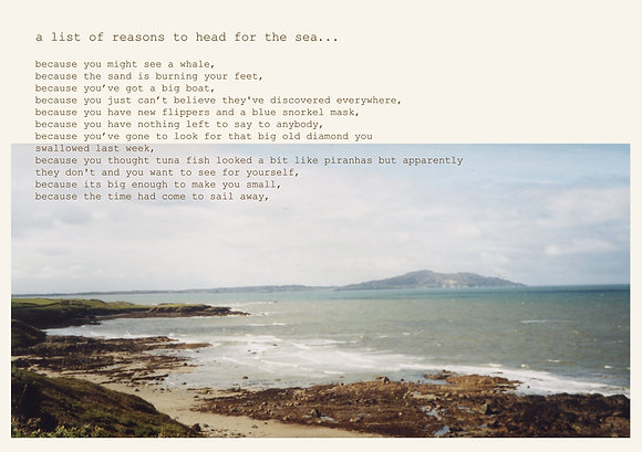 a list of reasons to head for the sea...