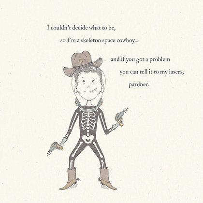 skeleton space cowboy