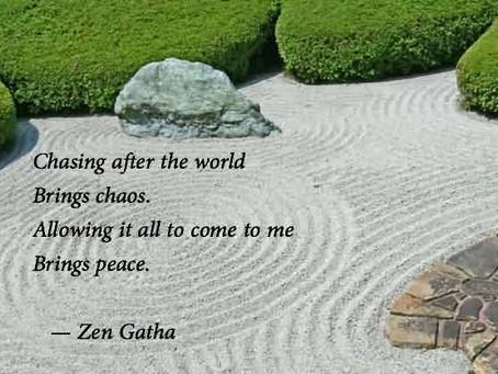 Chasing Zen