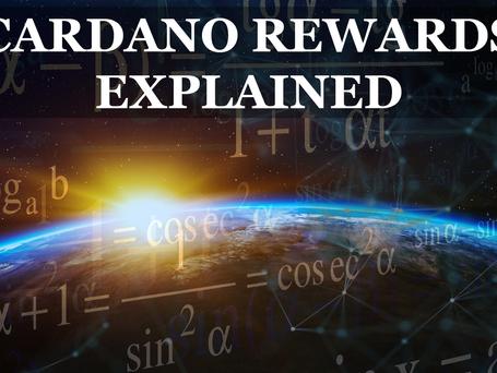 CARDANO - Rewards Explained