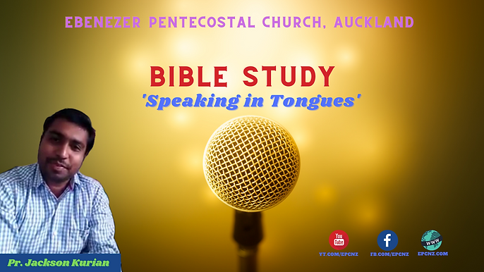 EPC - Bible Study - Speaking in Tongues.