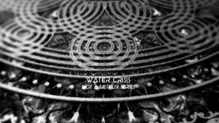 Sacred Games ft. Water Crisis