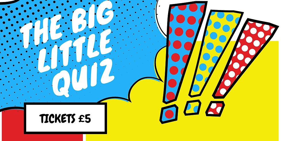 Big Little Quiz