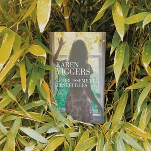 Le Bruissement des feuilles - Karen Viggers