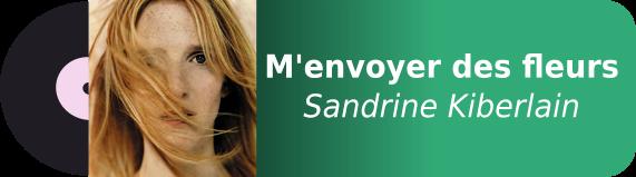 M'envoyer des fleurs - Sandrine Kiberlain
