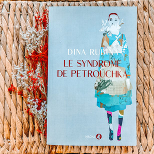 Le Syndrome de Petrouchka - Dina Rubina