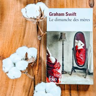 Le Dimanche des mères - Graham Swift