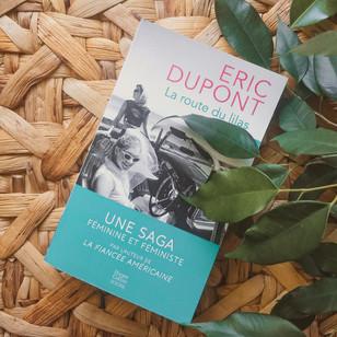 La Route du lilas - Eric Dupont