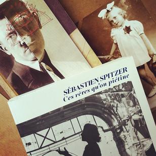 Ces rêves qu'on piétine - Sébastien Spitzer