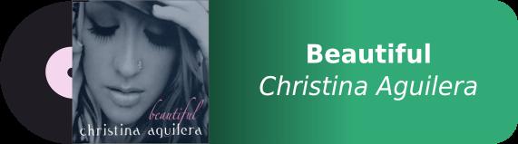 Beautiful - Christina Aguilera
