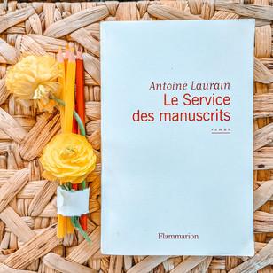 Le Service des manuscrits - Antoine Laurain