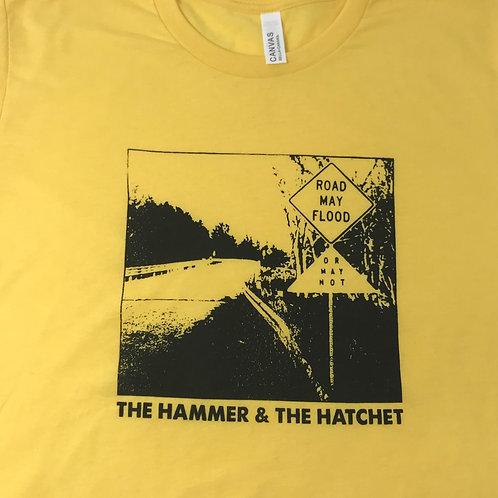 Road May Flood T-shirt