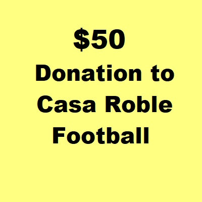 $50 Donation to Casa Roble Football
