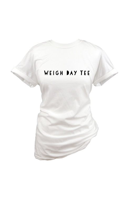 Weigh Day - Tee