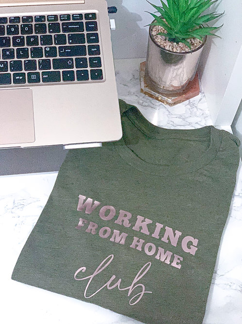 Working From Home Club - Tee