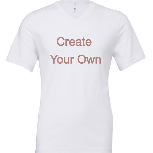 Create Your Own (BF Fit) - V Neck Tee