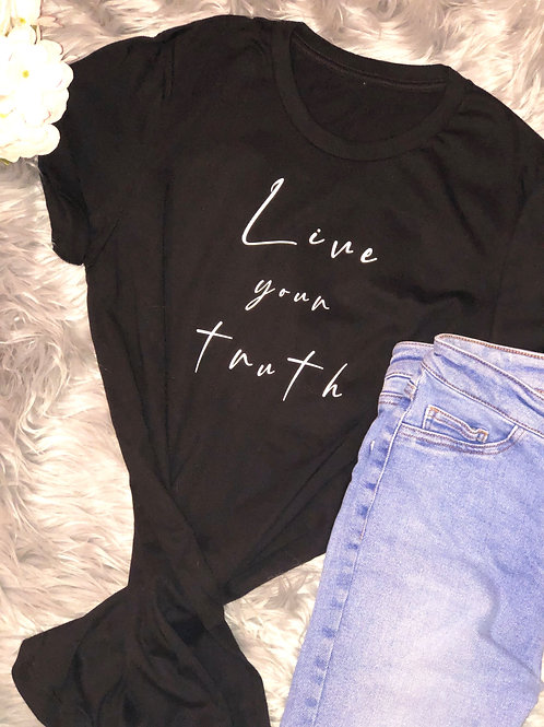Live Your Truth - Tee