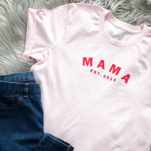 Mama Est - Tee