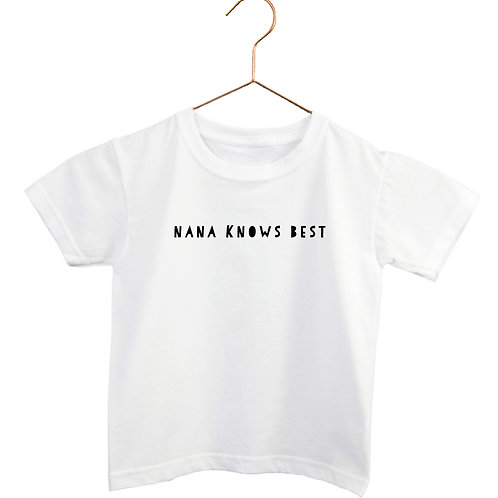 Nana Knows Best - Kids Tee