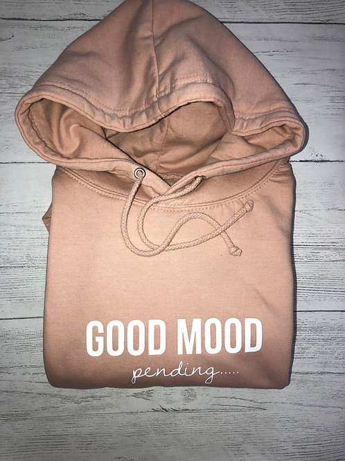 Good Mood Pending - Hoody
