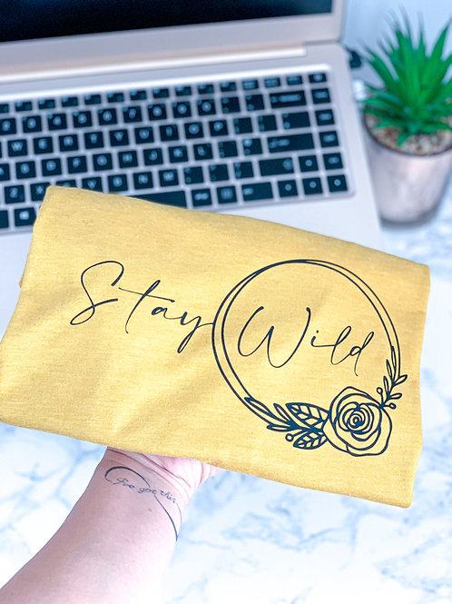 Stay Wild - Tee