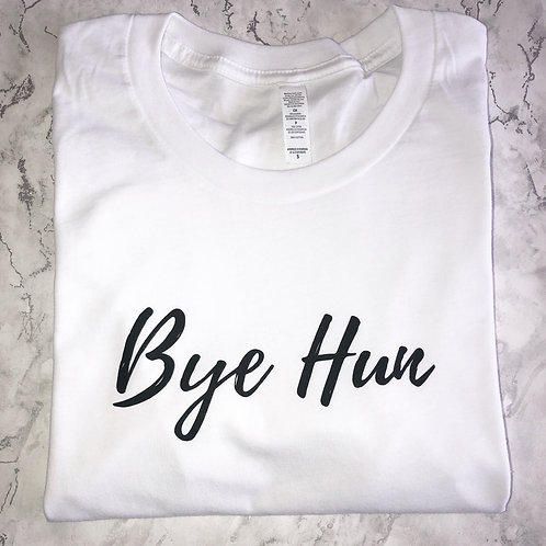 Bye Hun - Tee