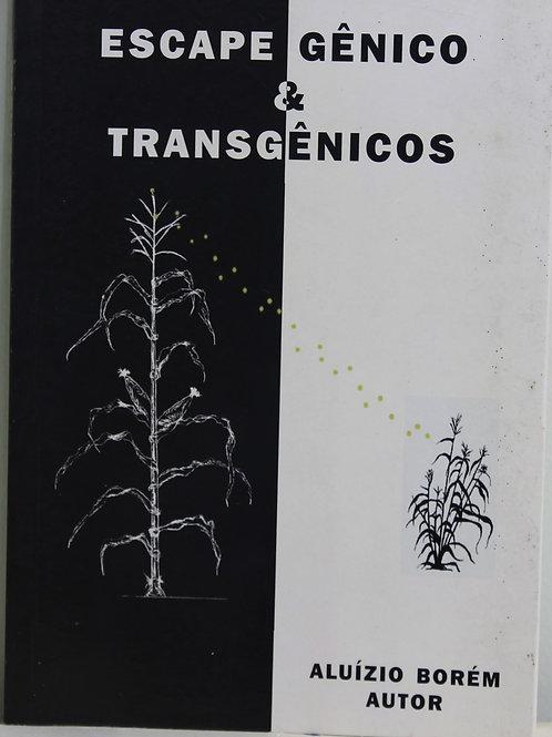 Escape Gênicos & Transgênicos