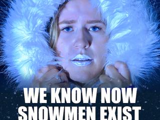 We Know Now Snowmen Exist