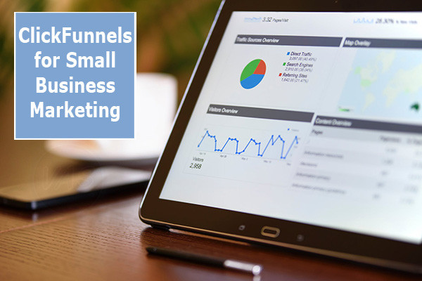 this image shows clickfunnels for small business