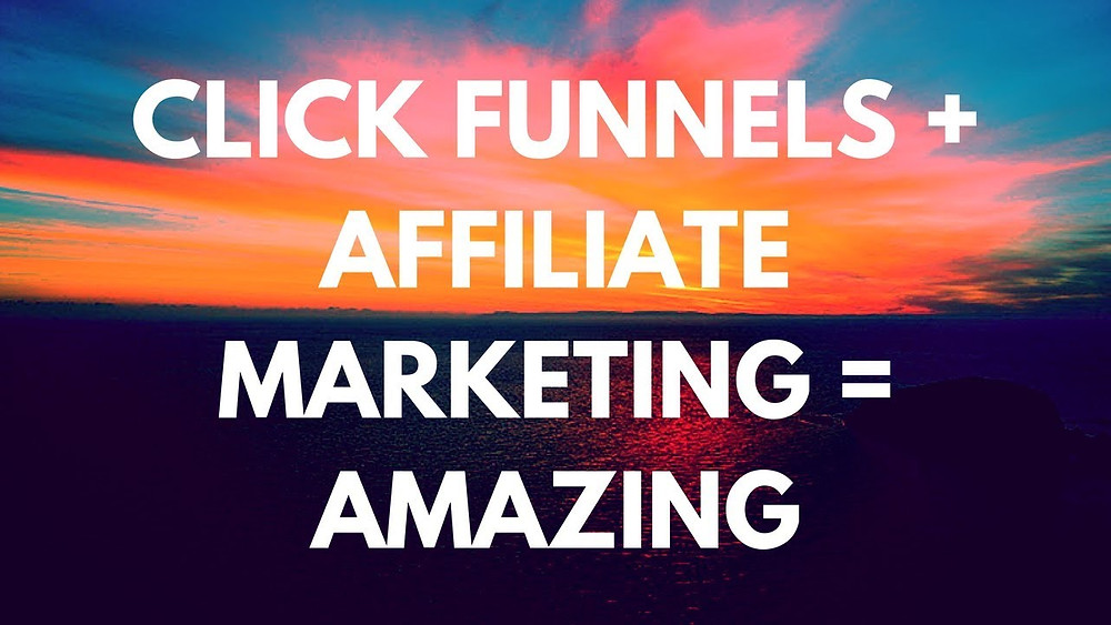 this image shows clickfunnels affiliate marketing