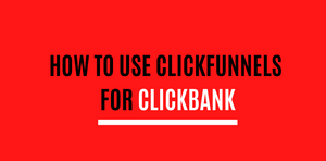 this image shows clickfunnels and clickbank